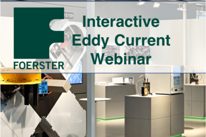 Interactive Eddy Current Webinar by Institute Dr.Foerster